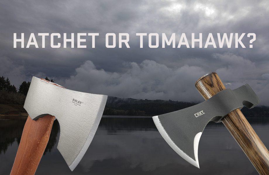 A Hatchet vs. a Tomahawk on a Camping Trip